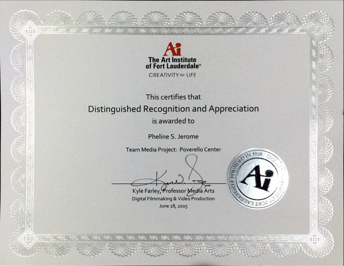 Pheline Joseph - Art Institute Of Fort Lauderdale Team Media Project: Poverello Center Certificate