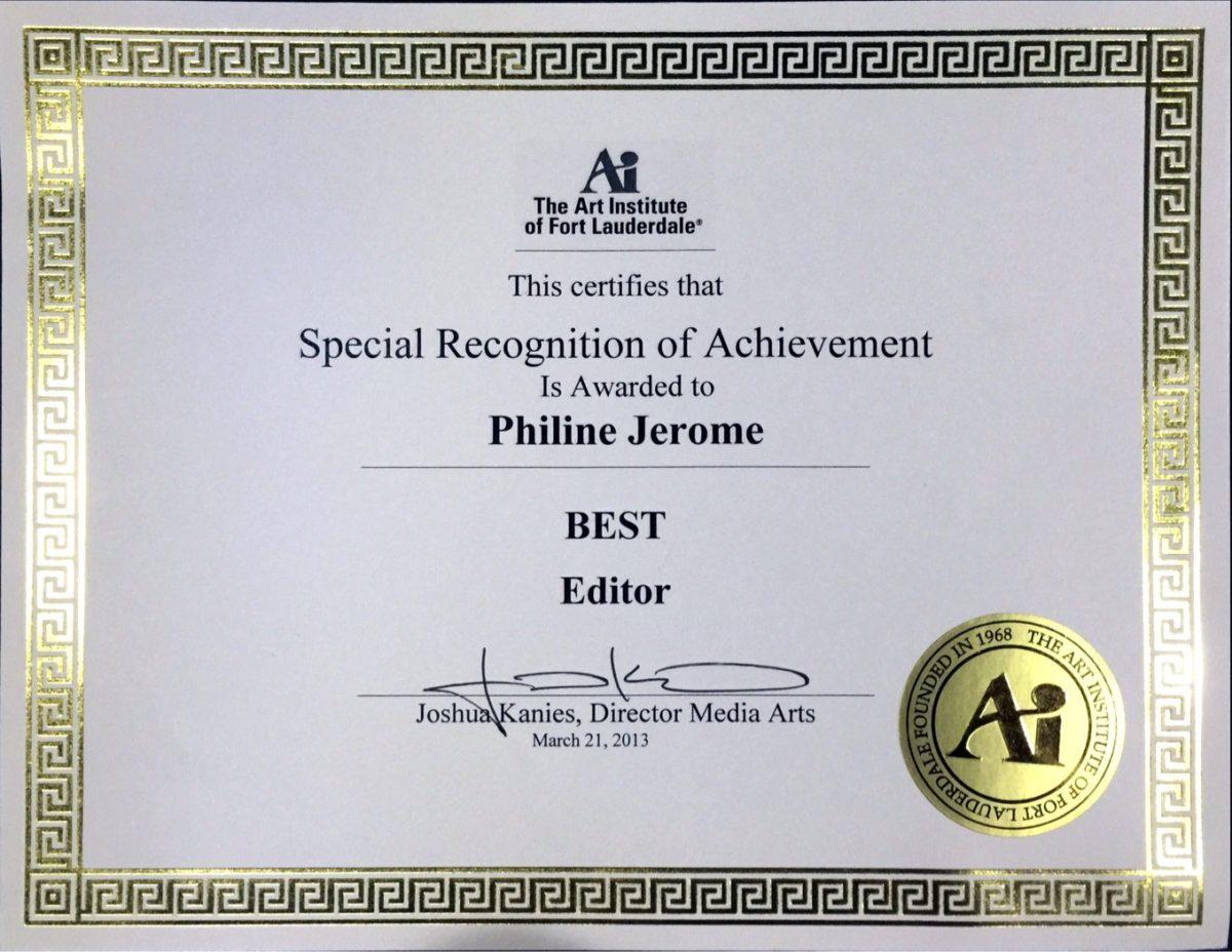 Pheline Joseph - Art Institute Of Fort Lauderdale Best Editor Award Certificate